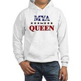 MYA for queen Hoodie Sweatshirt