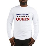 MONSERRAT for queen Long Sleeve T-Shirt