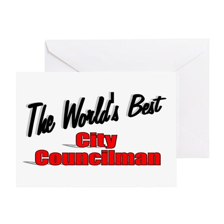 """The World's Best City Councilman"" Greeting Card"