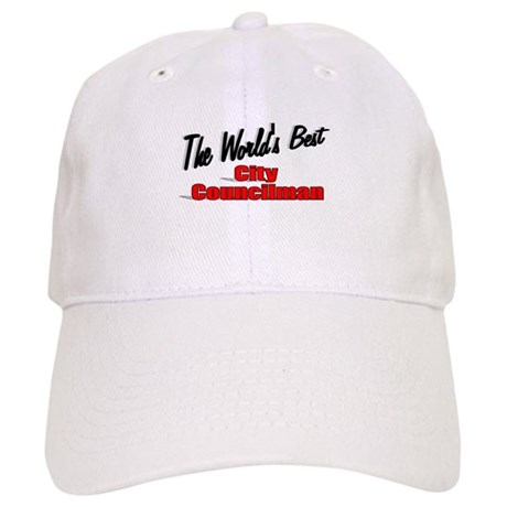 """The World's Best City Councilman"" Cap"