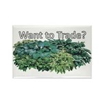 Want to trade hostas? Rectangle Magnet