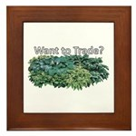 Want to trade hostas? Framed Tile