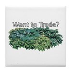 Want to trade hostas? Tile Coaster