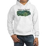 Want to trade hostas? Hooded Sweatshirt