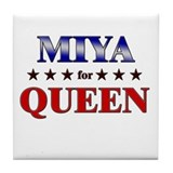 MIYA for queen Tile Coaster