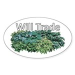 Will trade for hostas Oval Sticker
