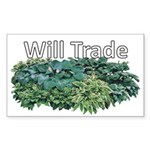 Will trade for hostas Rectangle Sticker