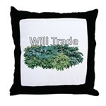 Will trade for hostas Throw Pillow