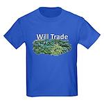 Will trade for hostas Kids Dark T-Shirt