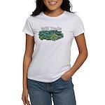 Will trade for hostas Women's T-Shirt