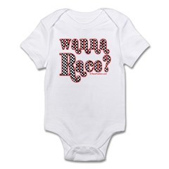 Wanna Race? Infant Bodysuit