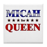MICAH for queen Tile Coaster