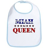 MIAH for queen Bib