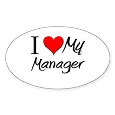 I Heart My Manager Oval Decal