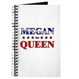 MEGAN for queen Journal