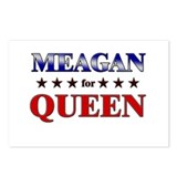 MEAGAN for queen Postcards (Package of 8)