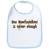 Never enough: Newfoundland Bib