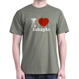 I love Makayla T-Shirt