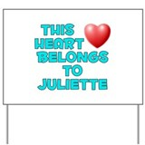 This Heart: Juliette (E) Yard Sign
