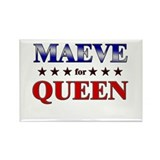 MAEVE for queen Rectangle Magnet