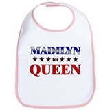 MADILYN for queen Bib
