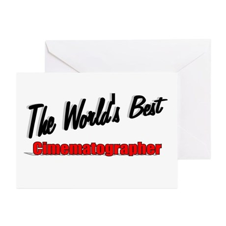 """The World's Best Cinematographer"" Greeting Cards"