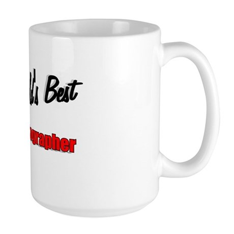 """The World's Best Cinematographer"" Large Mug"