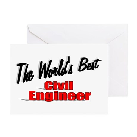 """The World's Best Civil Engineer"" Greeting Card"