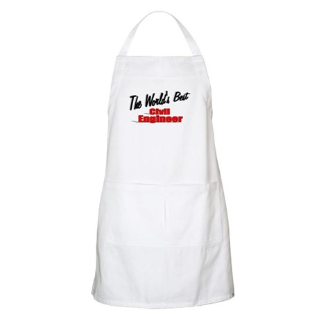 """The World's Best Civil Engineer"" BBQ Apron"