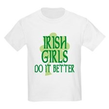 Irish Girls Do it Better T-Shirt