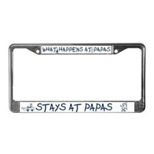 WHAT HAPPENS AT PAPAS STAYS AT PAPAS License Plate