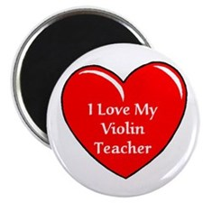 I Love My Violin Teacher Magnet
