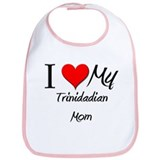 I Love My Trinidadian Mom Bib