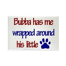 Bubba Has Me Wrapped Around H Rectangle Magnet