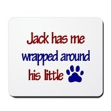 Jack Has Me Wrapped Around Hi Mousepad