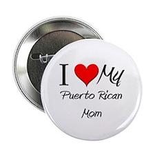 """I Love My Portuguese Mom 2.25"""" Button"""