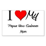 I Love My Papua New Guinean Mom Sticker (Rectangul