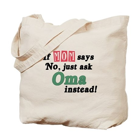 Just Ask Oma! Tote Bag