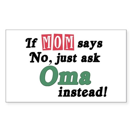 Just Ask Oma! Rectangle Sticker