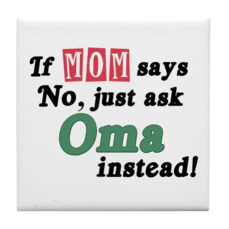 Just Ask Oma! Tile Coaster