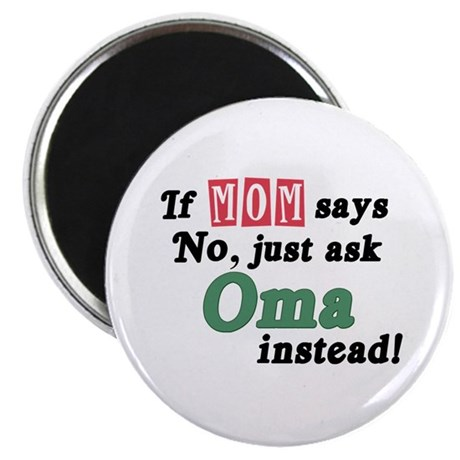 Just Ask Oma! Magnet