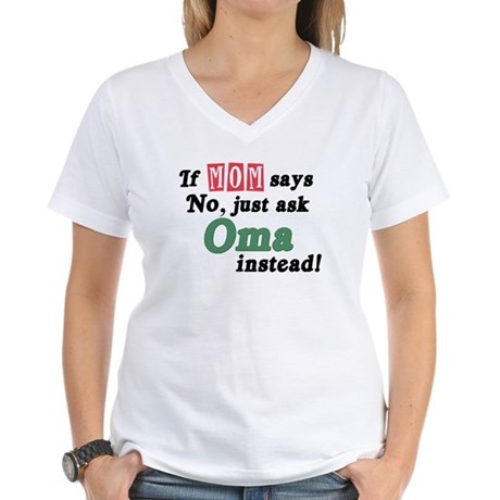Just Ask Oma! Women's V-Neck T-Shirt