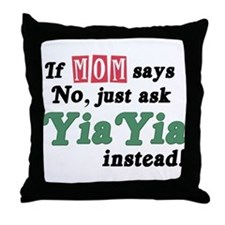 Just Ask YiaYia! Throw Pillow