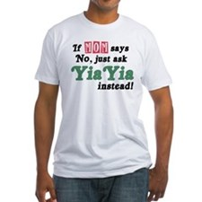 Just Ask YiaYia! Shirt