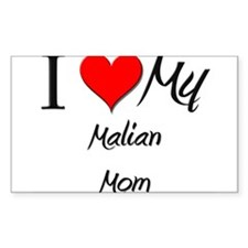 I Love My Malian Mom Rectangle Decal