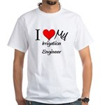 I Heart My Irrigation Engineer White T-Shirt