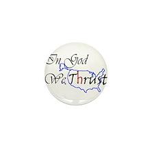 We Trust Mini Button