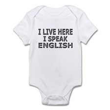 Live Here-Speak English Infant Bodysuit