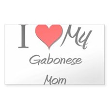 I Love My Gabonese Mom Rectangle Decal