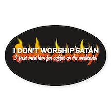 Don't Worship Satan Oval Decal